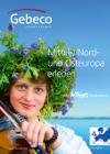 Gebeco Mittel-, Nord- und Osteuropa erleben - inkl. Dr. Tigges Studienreisen