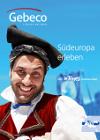 Gebeco Südeuropa erleben - inkl. Dr. Tigges Studienreisen